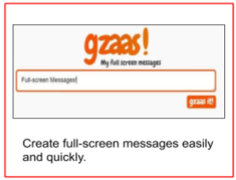 Gzaas - Full Screen Messages!